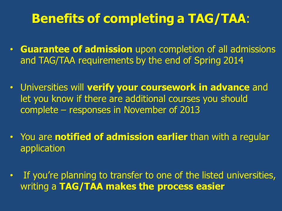 Benefits of completing a TAG/TAA: