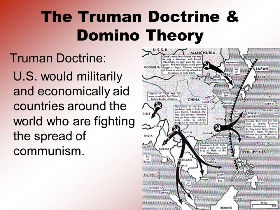 The Truman Doctrine & Domino Theory