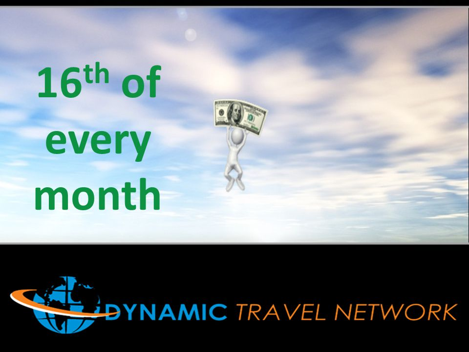 DTN 16th of every month DTN PAYDAY