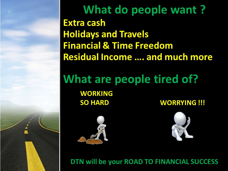 DTN will be your ROAD TO FINANCIAL SUCCESS