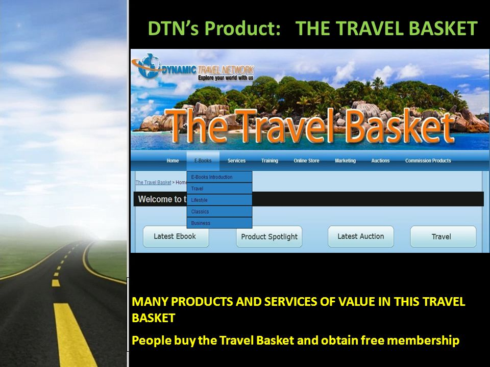 DTN's Product: THE TRAVEL BASKET