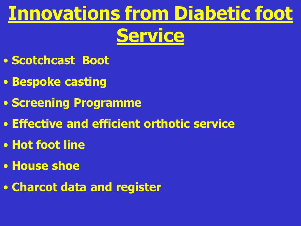Innovations from Diabetic foot Service
