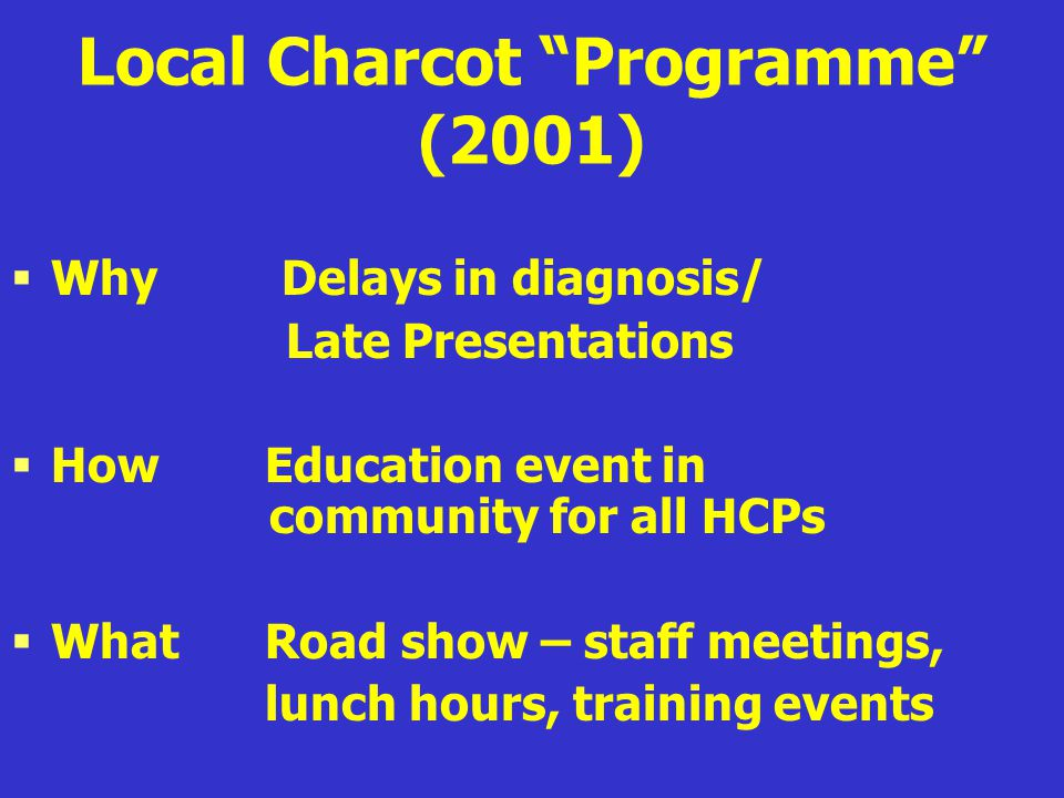 Local Charcot Programme (2001)