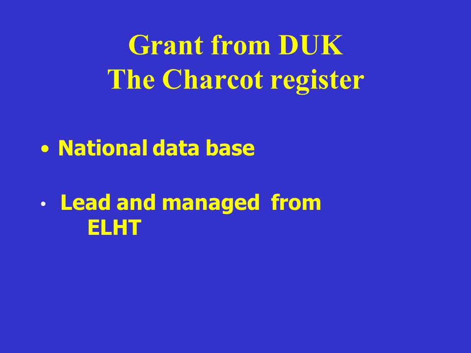 Grant from DUK The Charcot register