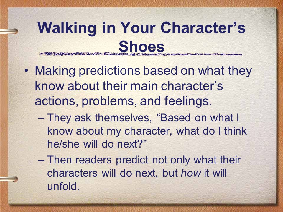 Walking in Your Character's Shoes