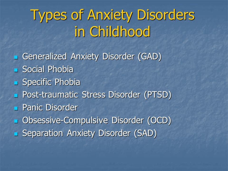 Types of Anxiety Disorders in Childhood