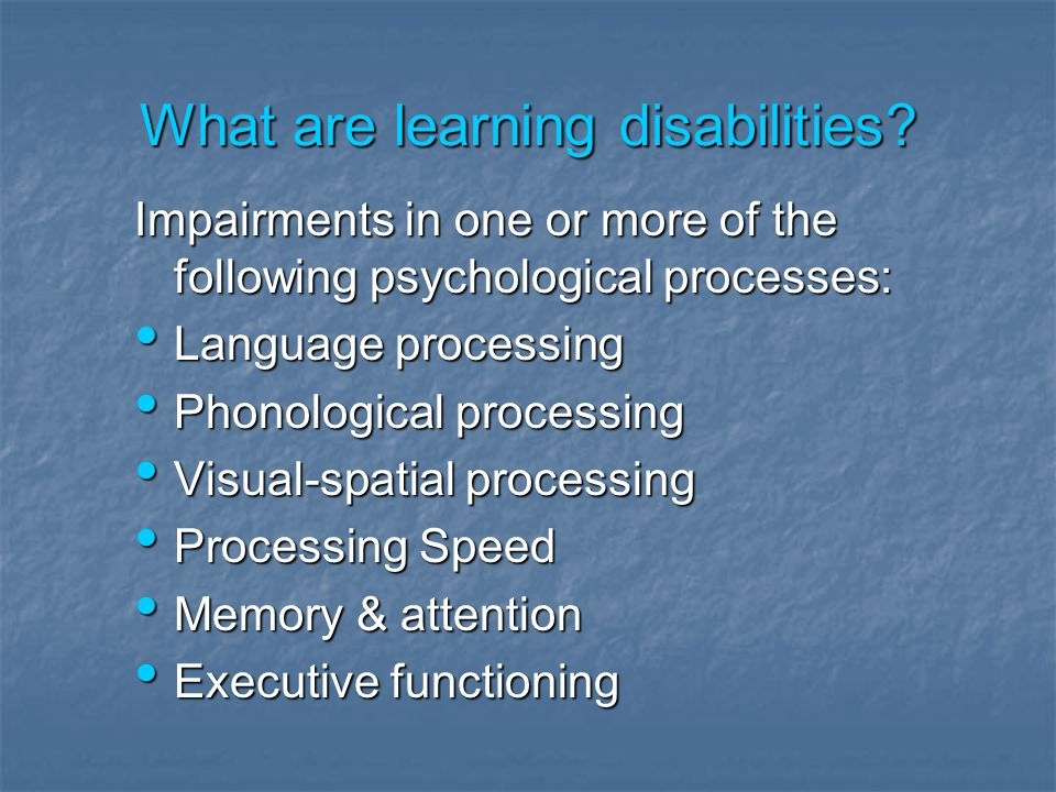 What are learning disabilities