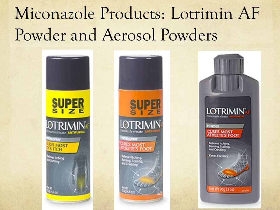 Miconazole Products: Lotrimin AF Powder and Aerosol Powders