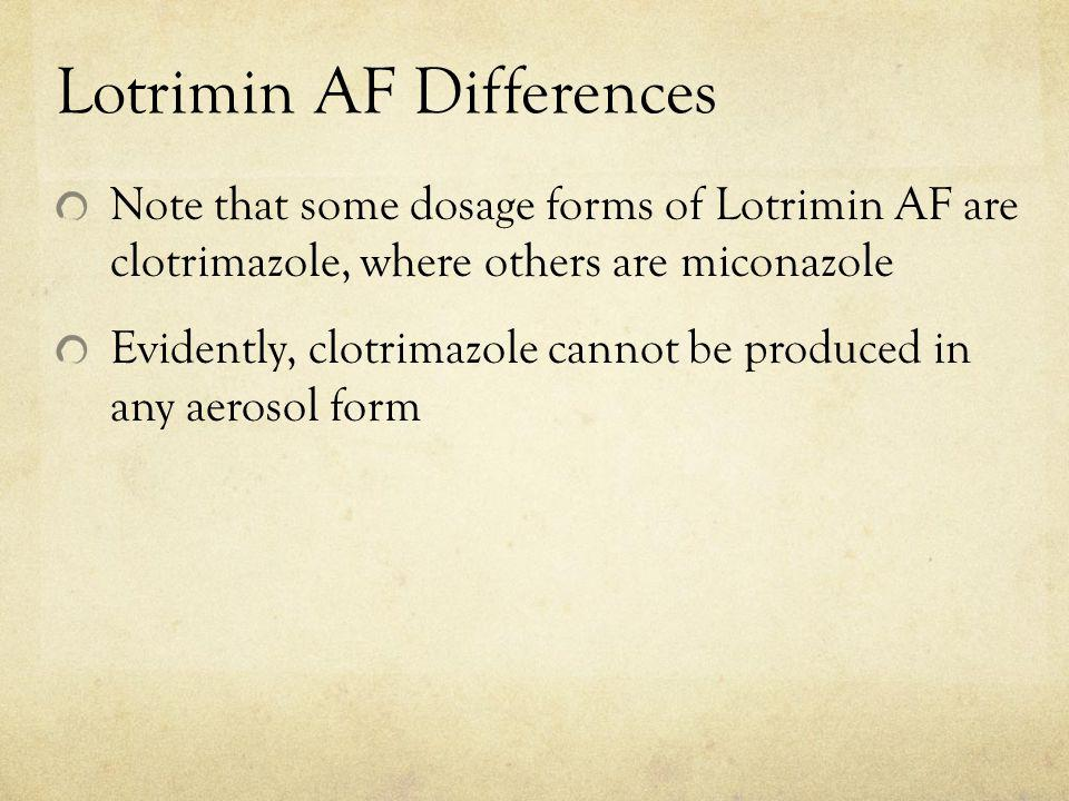 Lotrimin AF Differences