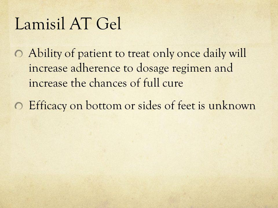 Lamisil AT Gel Ability of patient to treat only once daily will increase adherence to dosage regimen and increase the chances of full cure.