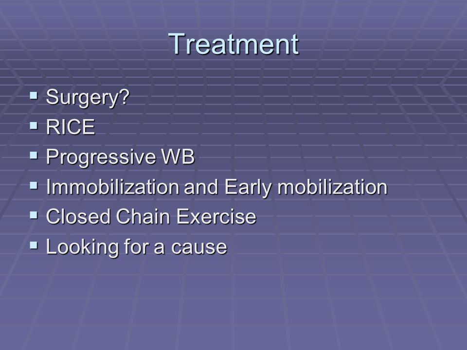 Treatment Surgery RICE Progressive WB