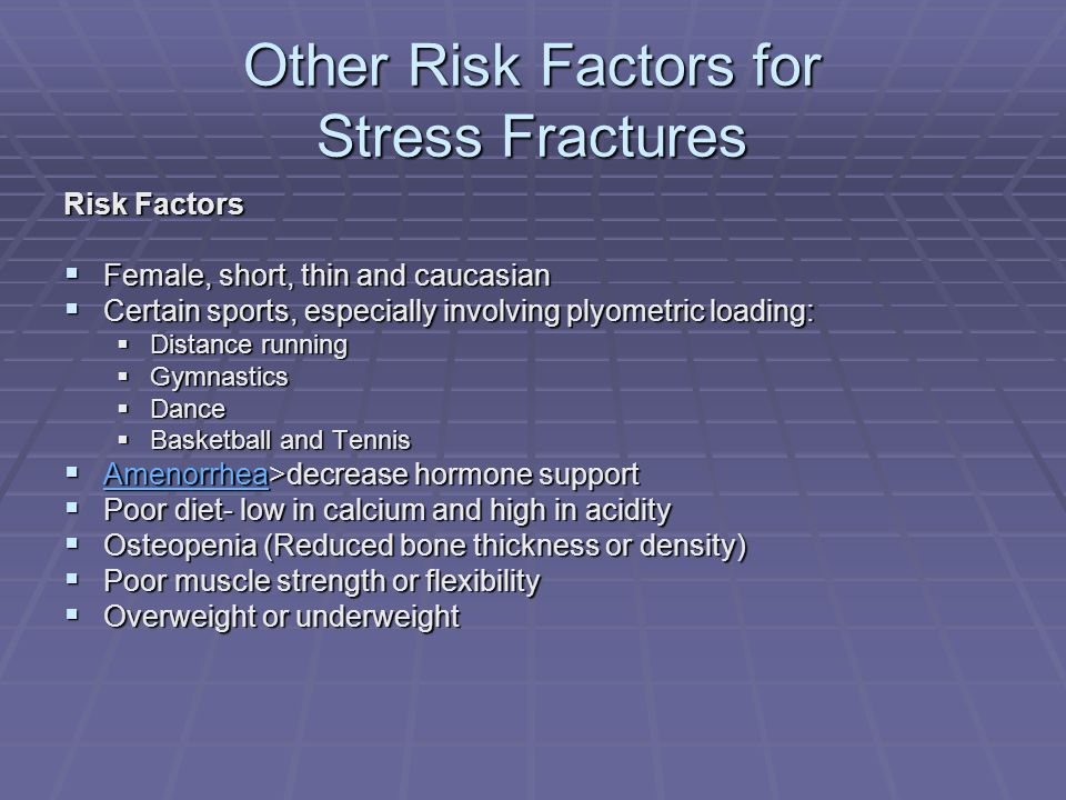 Other Risk Factors for Stress Fractures