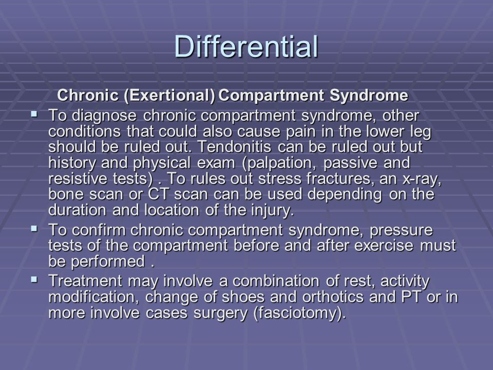 Differential Chronic (Exertional) Compartment Syndrome