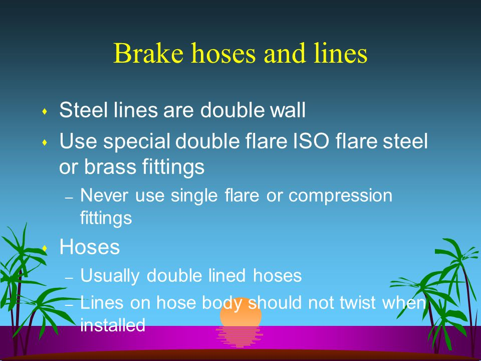 Brake hoses and lines Steel lines are double wall