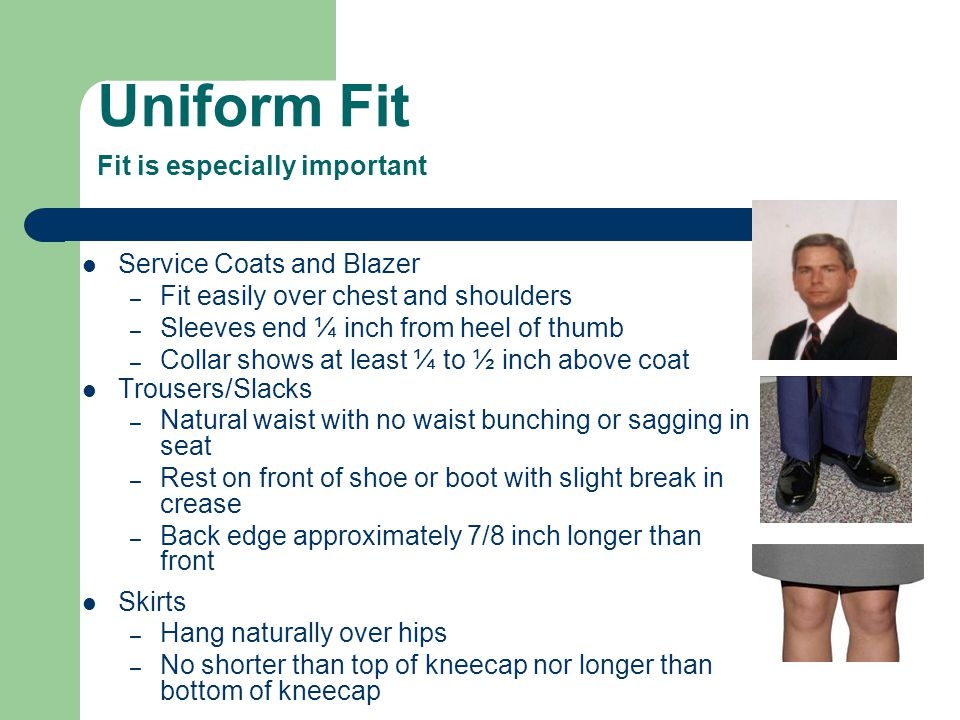 Uniform Fit Fit is especially important