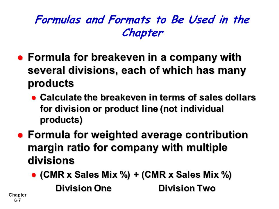 Formulas and Formats to Be Used in the Chapter