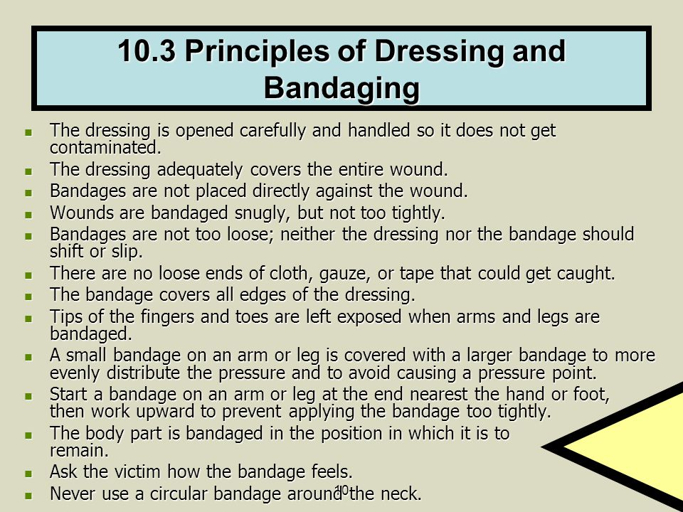 10.3 Principles of Dressing and Bandaging