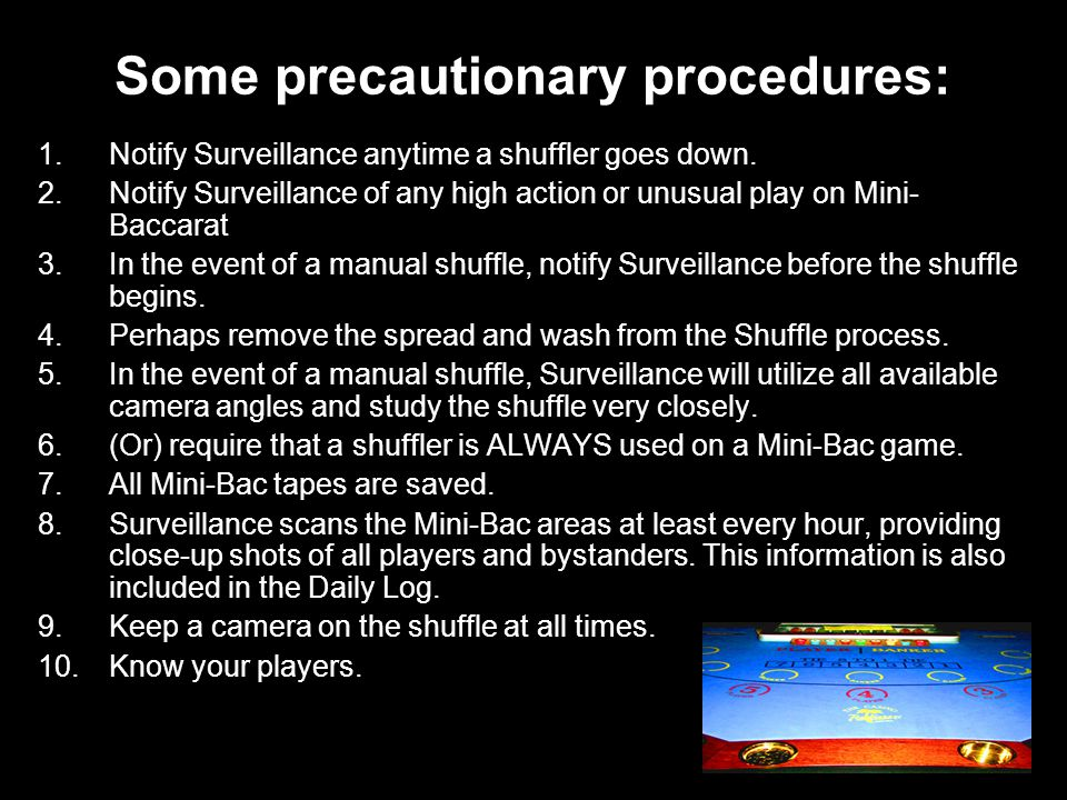 Some precautionary procedures:
