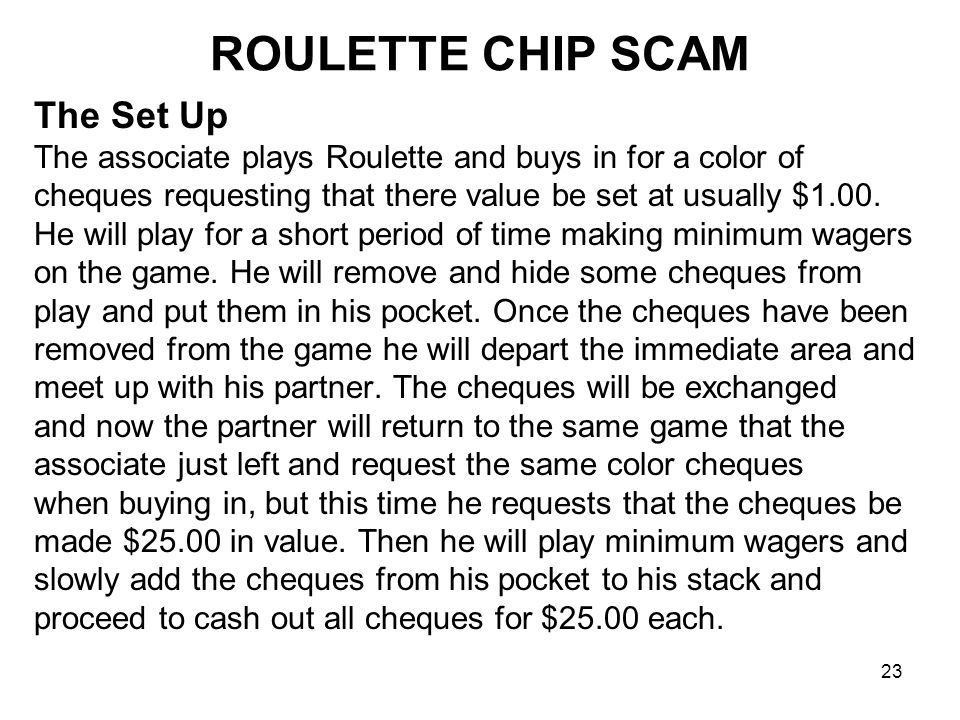ROULETTE CHIP SCAM The Set Up