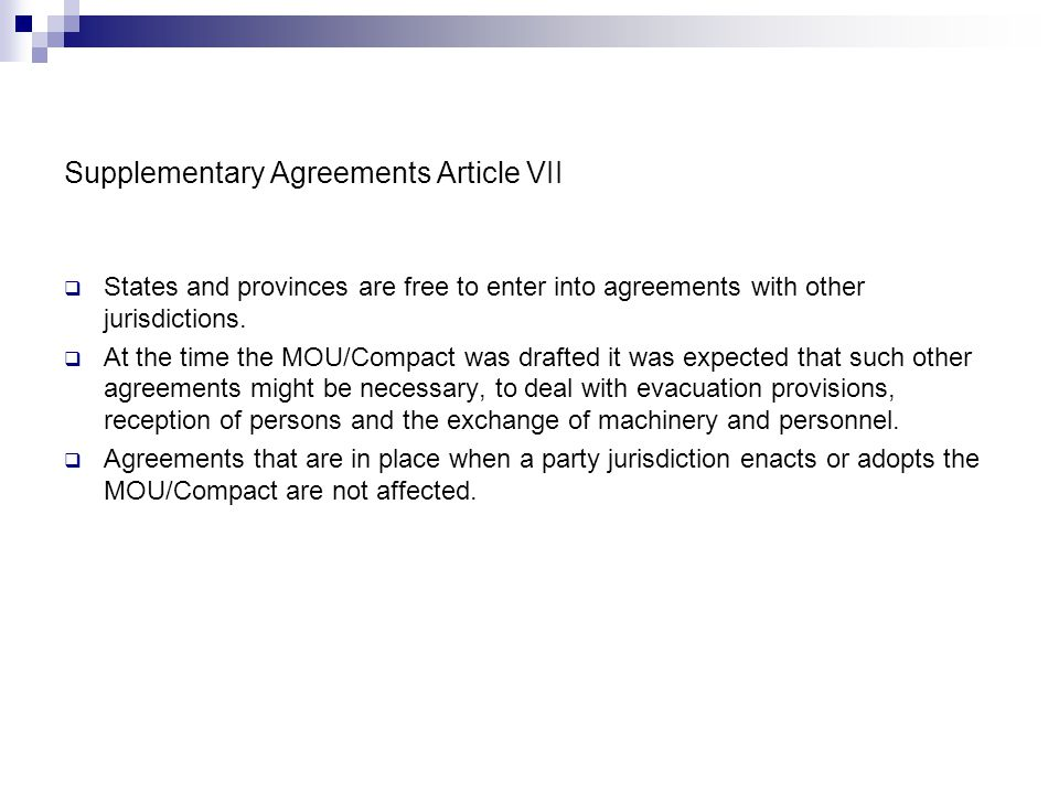 Supplementary Agreements Article VII