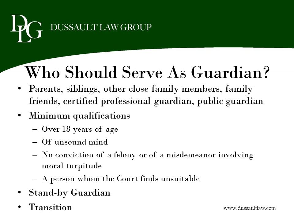 Who Should Serve As Guardian