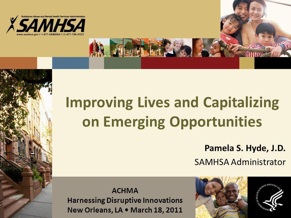 Improving Lives and Capitalizing on Emerging Opportunities
