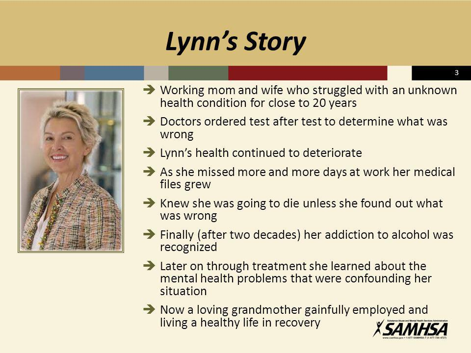 Lynn's Story 3. Working mom and wife who struggled with an unknown health condition for close to 20 years.