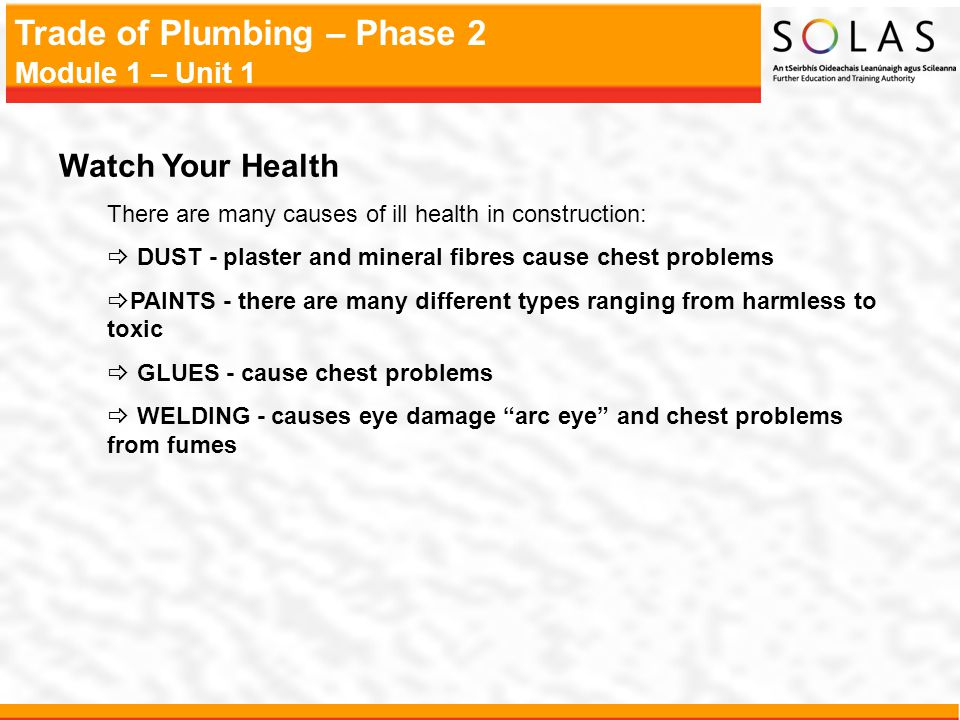 Watch Your Health There are many causes of ill health in construction: