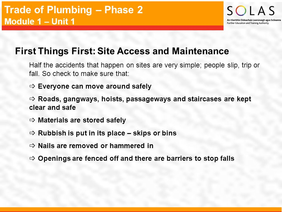 First Things First: Site Access and Maintenance