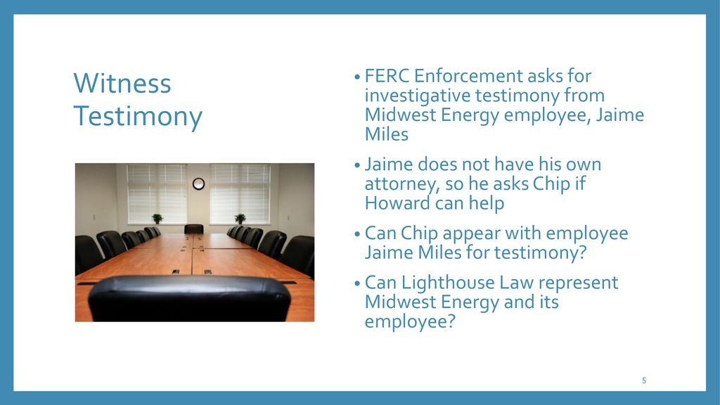 Navigating ethics issues in FERC enforcement investigations ...