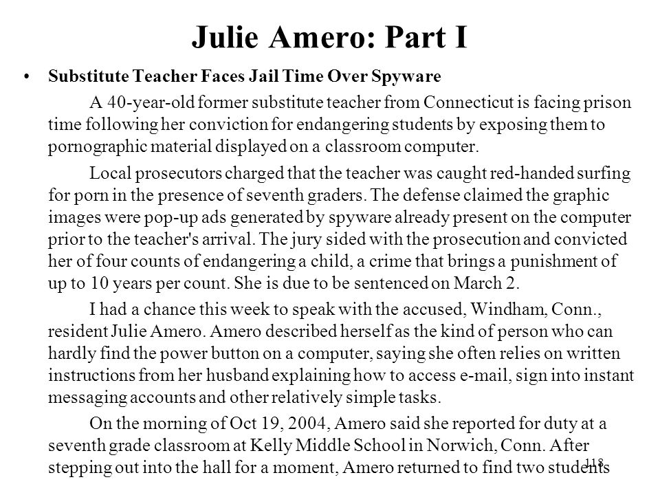 Julie Amero: Part I Substitute Teacher Faces Jail Time Over Spyware
