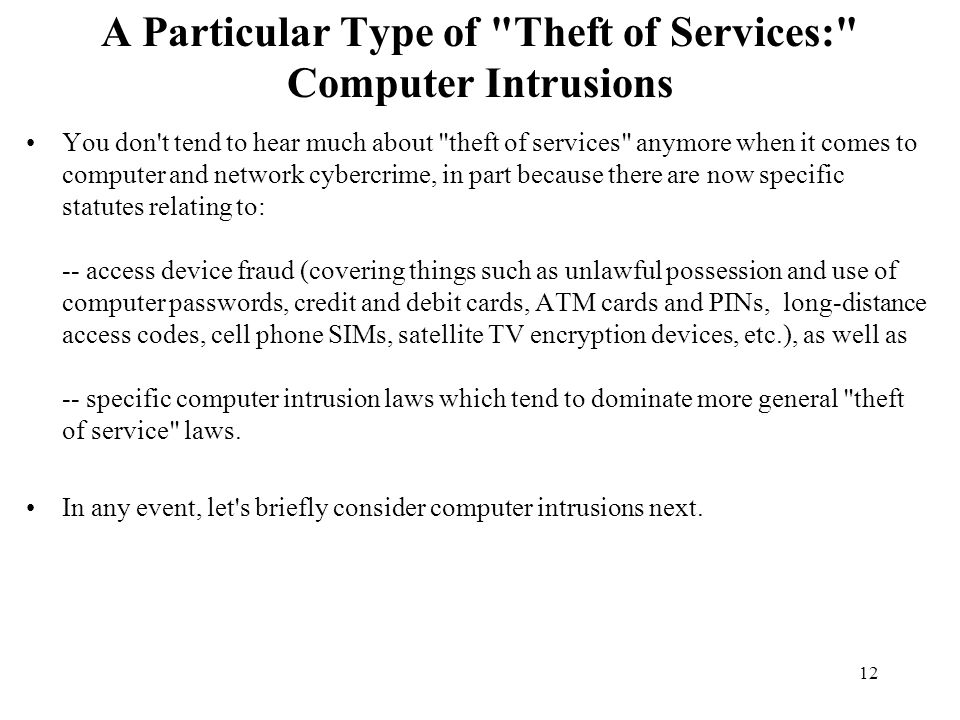 A Particular Type of Theft of Services: Computer Intrusions