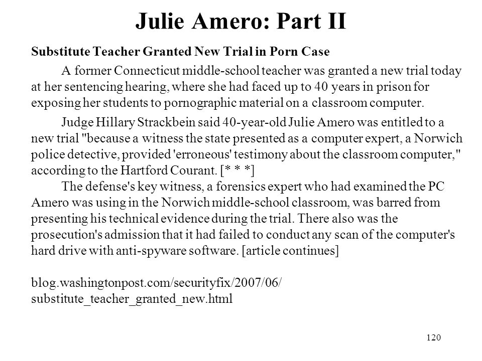 Julie Amero: Part II Substitute Teacher Granted New Trial in Porn Case