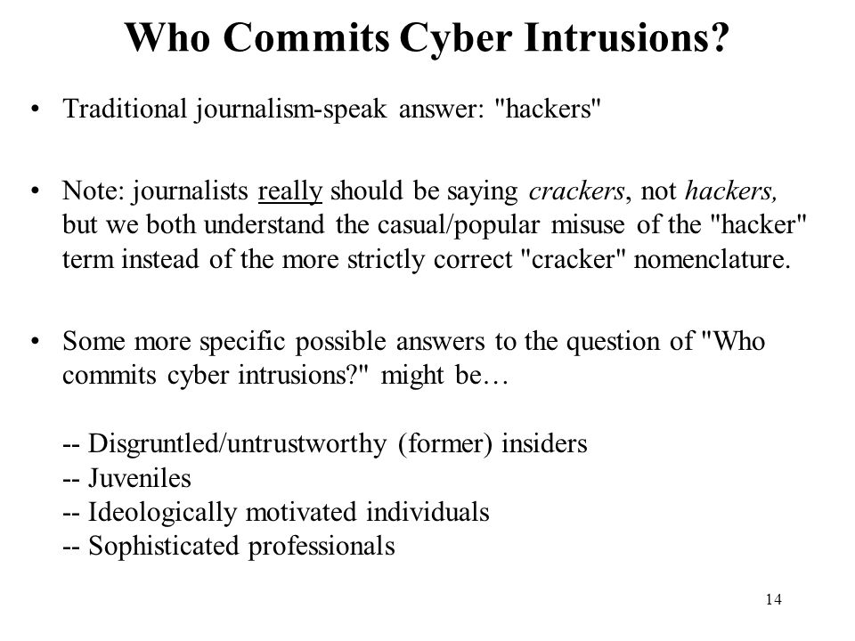 Who Commits Cyber Intrusions