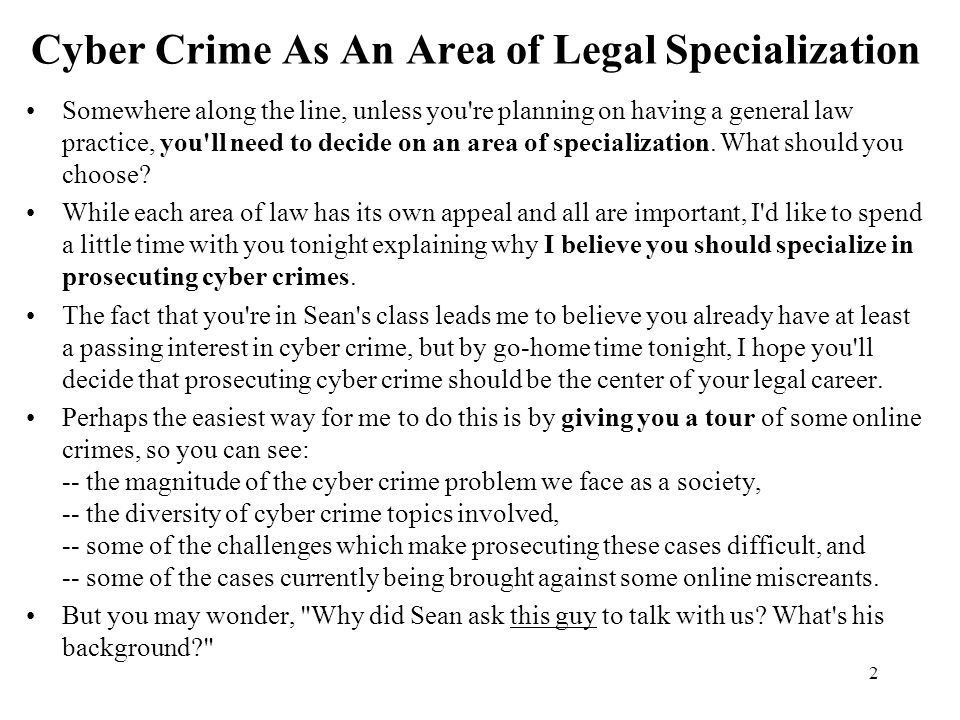 Cyber Crime As An Area of Legal Specialization