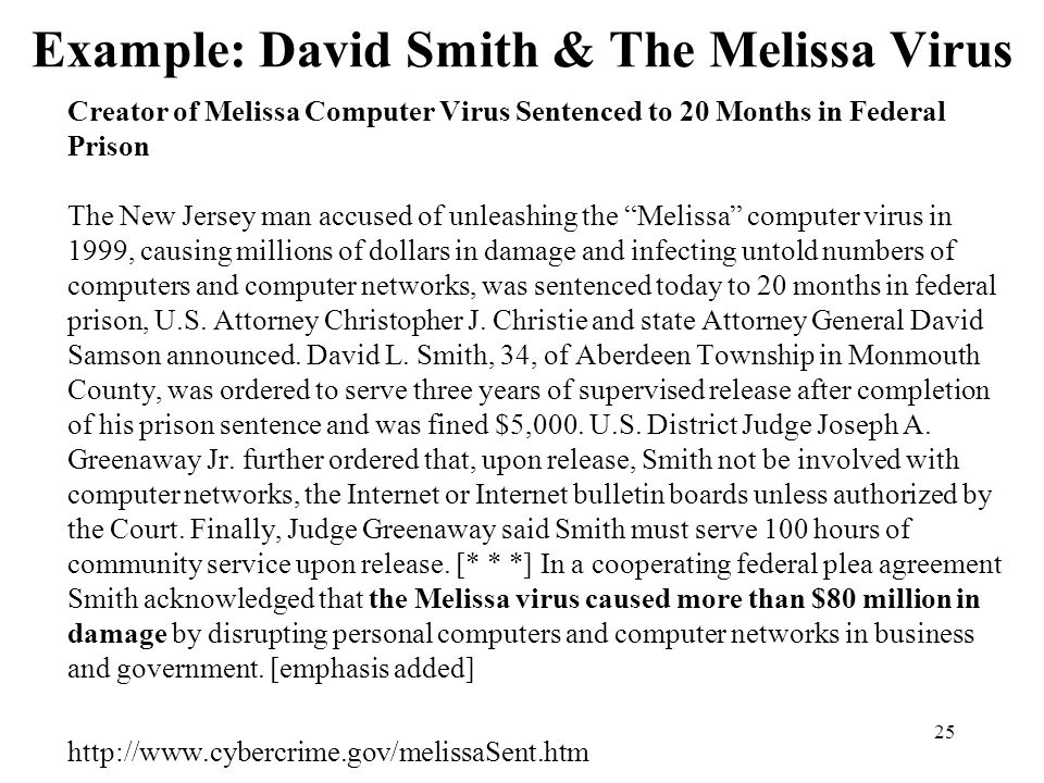 Example: David Smith & The Melissa Virus
