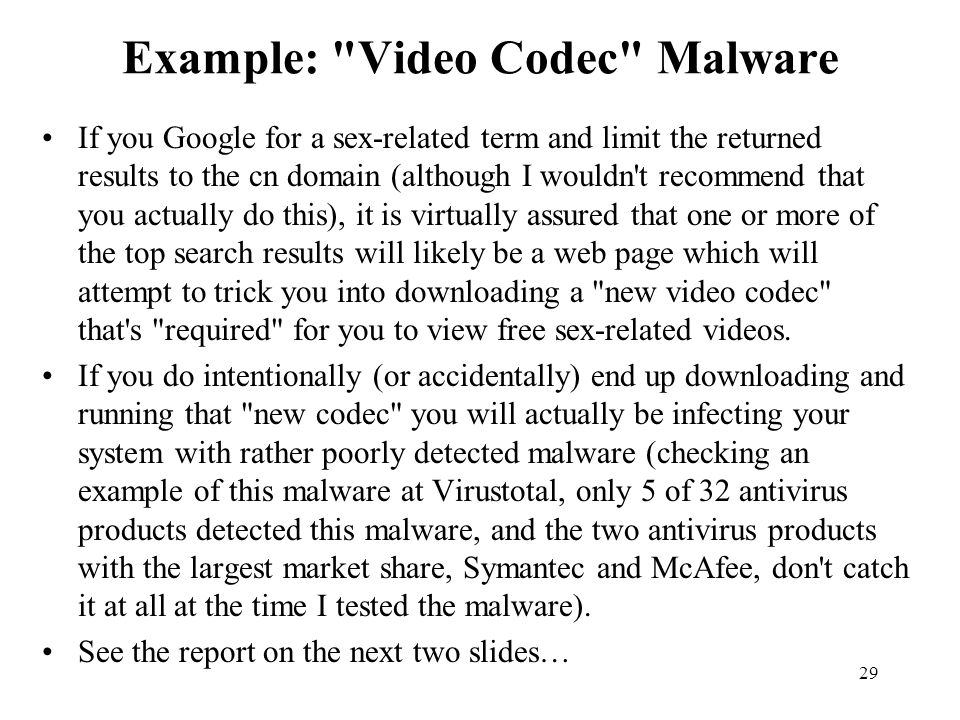 Example: Video Codec Malware