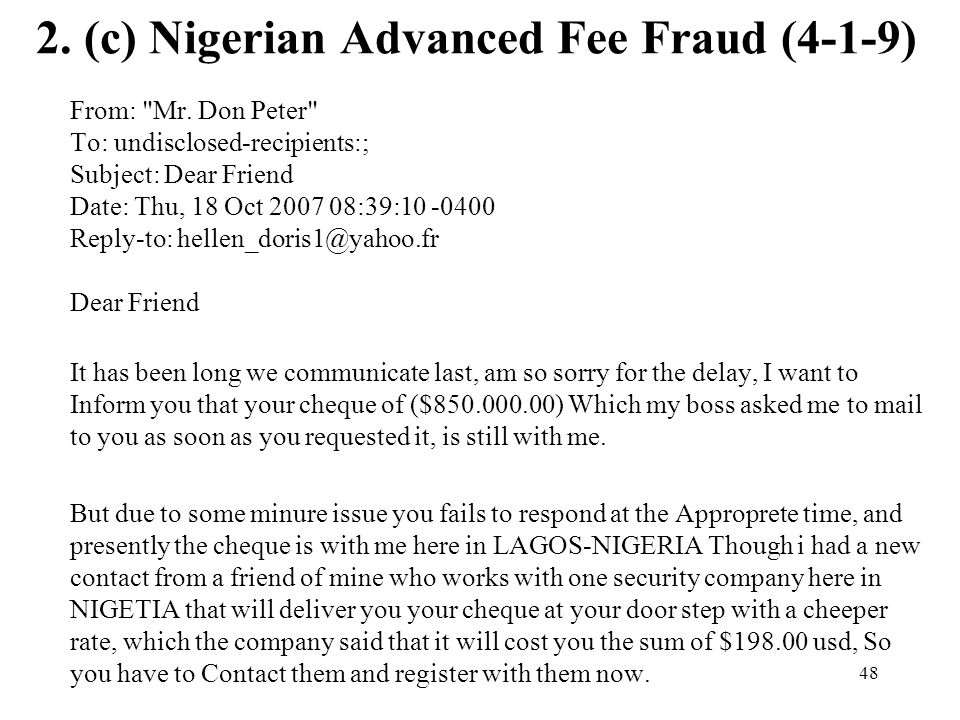 2. (c) Nigerian Advanced Fee Fraud (4-1-9)