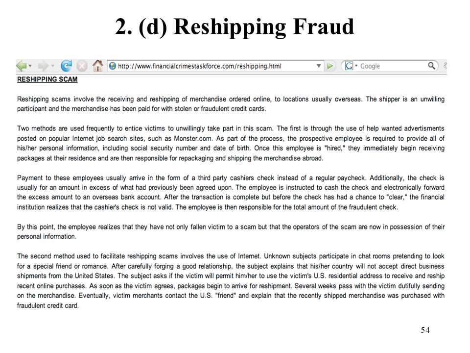 2. (d) Reshipping Fraud