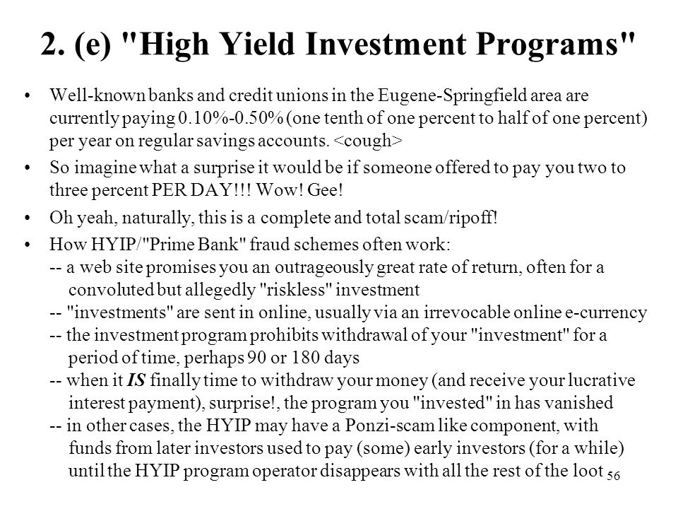 2. (e) High Yield Investment Programs