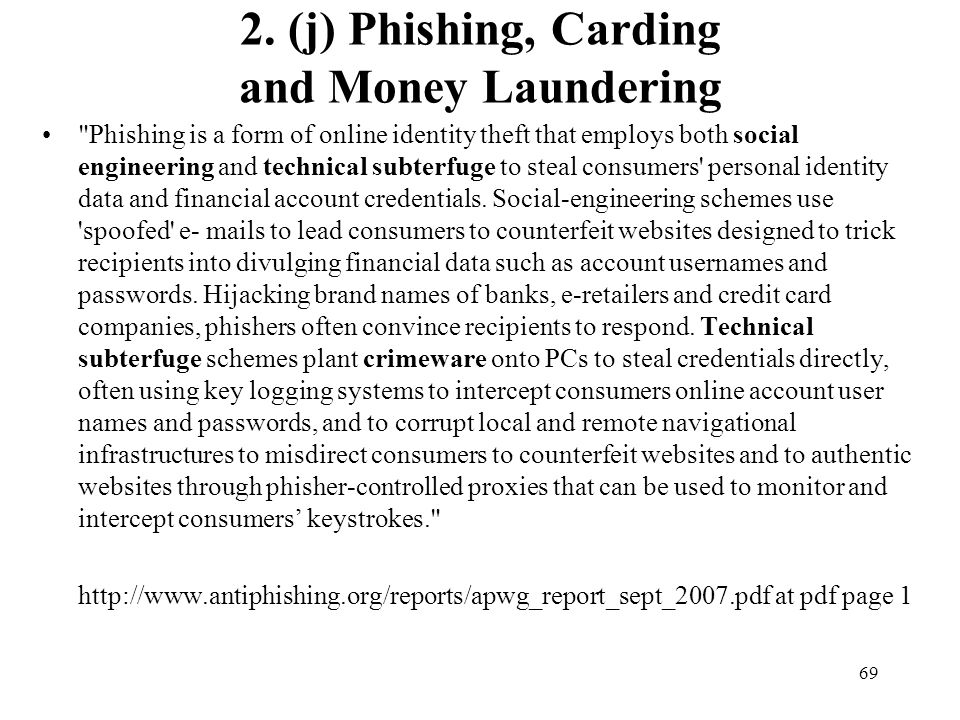 2. (j) Phishing, Carding and Money Laundering