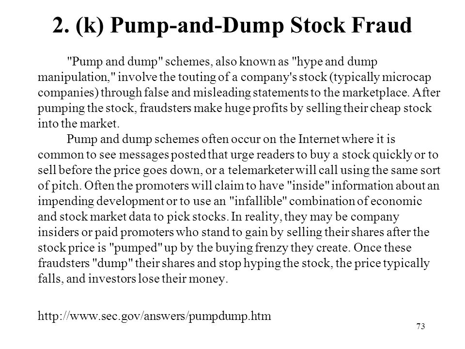 2. (k) Pump-and-Dump Stock Fraud