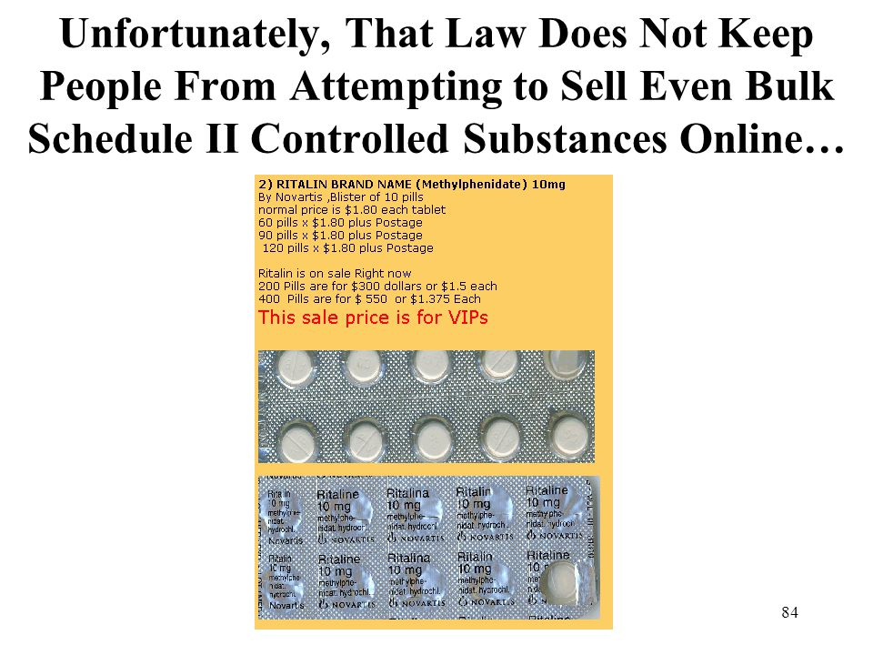 Unfortunately, That Law Does Not Keep People From Attempting to Sell Even Bulk Schedule II Controlled Substances Online…