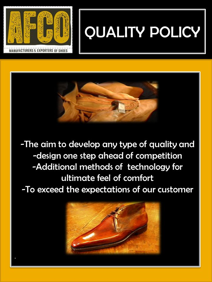 QUALITY POLICY -The aim to develop any type of quality and