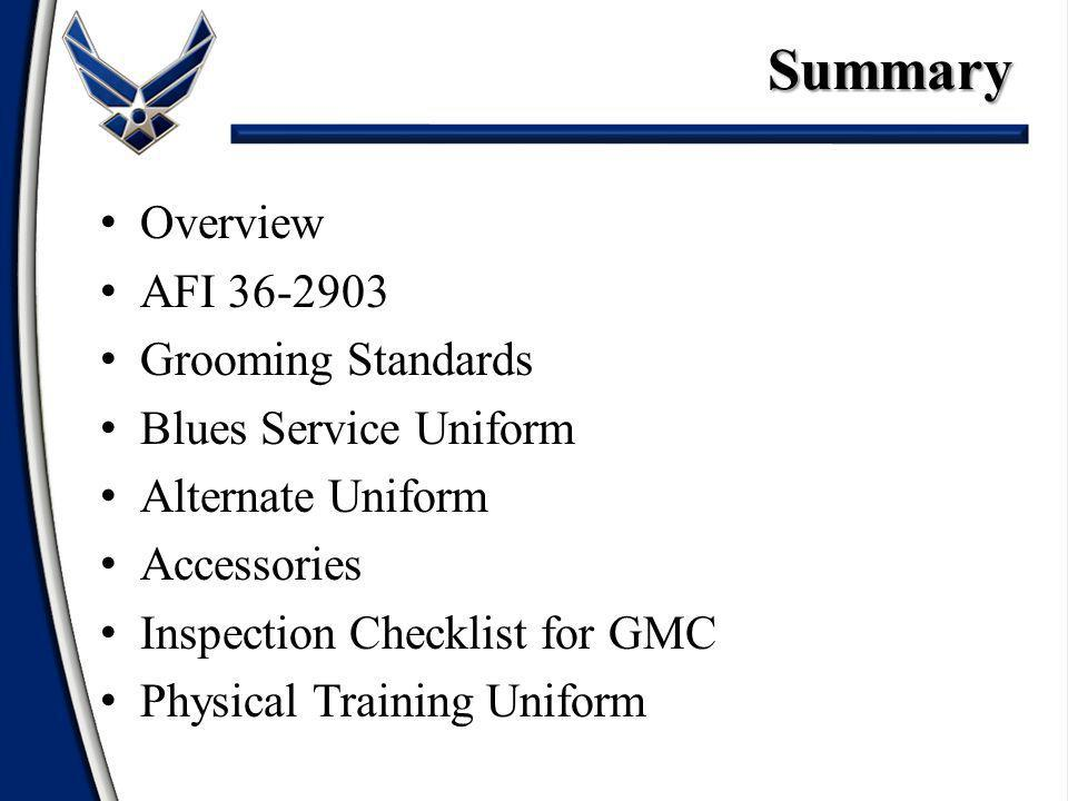 Summary Overview AFI 36-2903 Grooming Standards Blues Service Uniform