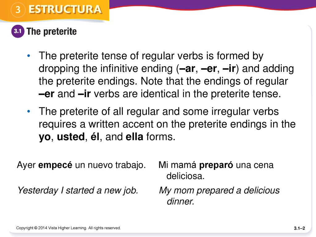 Spanish has two simple tenses to indicate actions in the past: the preterite  (el pretérito) and the imperfect (el imperfecto). The preterite is used to.  - ppt download