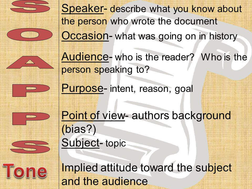 Speaker- describe what you know about the person who wrote the document