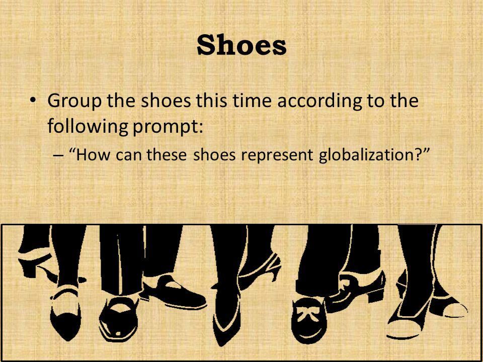 Shoes Group the shoes this time according to the following prompt: