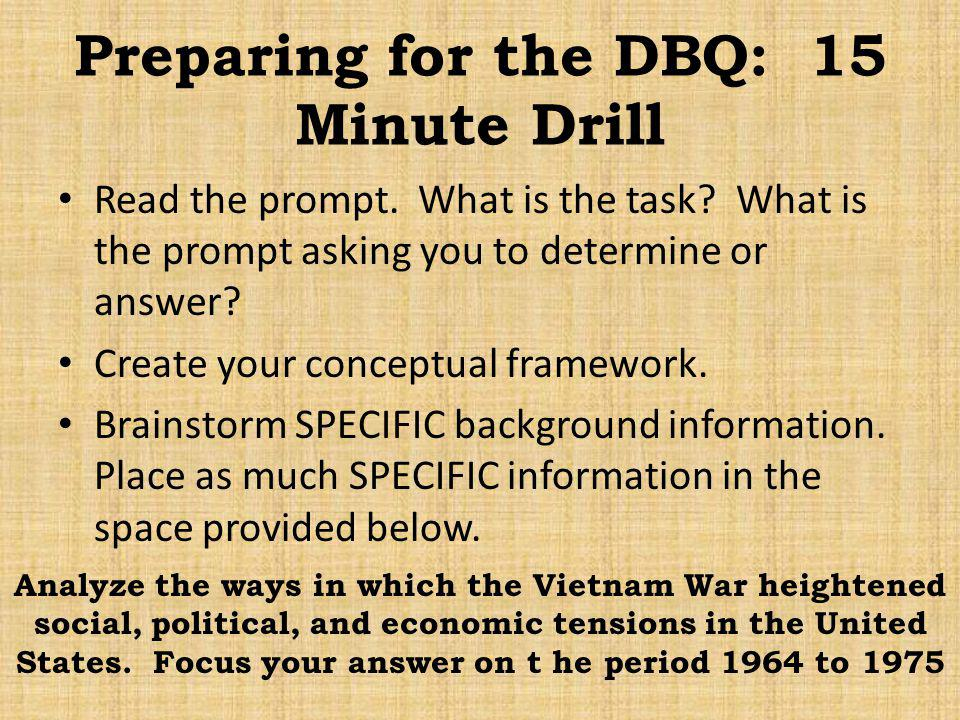 Preparing for the DBQ: 15 Minute Drill