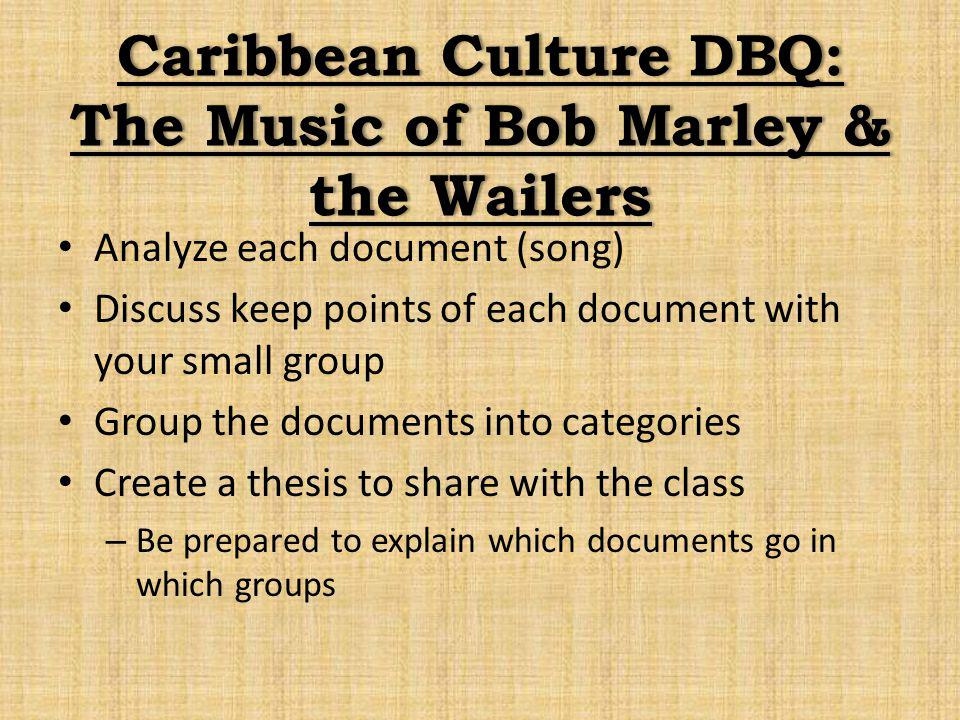 Caribbean Culture DBQ: The Music of Bob Marley & the Wailers